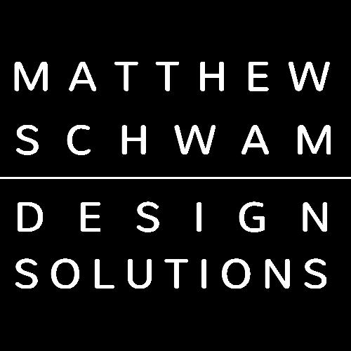 Matthew Schwam Design Solutions
