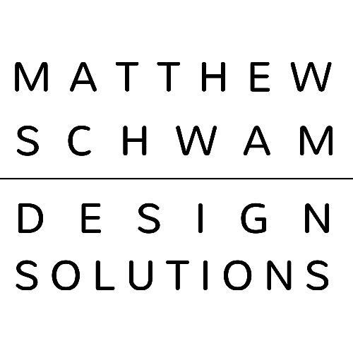 Matthew Schwam Design Solutions